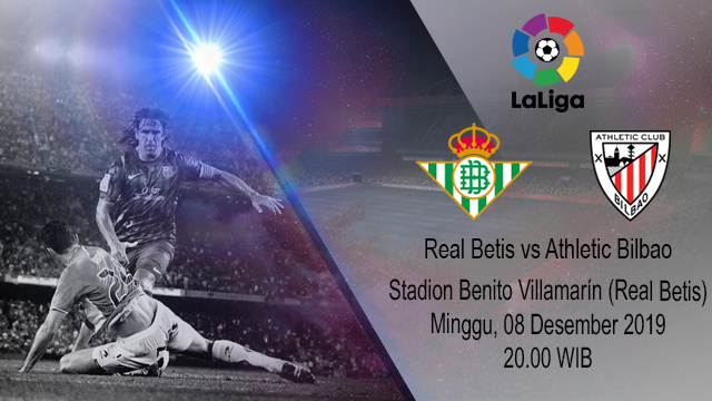 Prediksi Real Betis vs Athletic Bilbao 08 Desember 2019