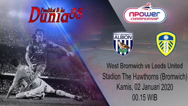 Prediksi West Bromwich Albion vs Leeds United 02 Januari 2020