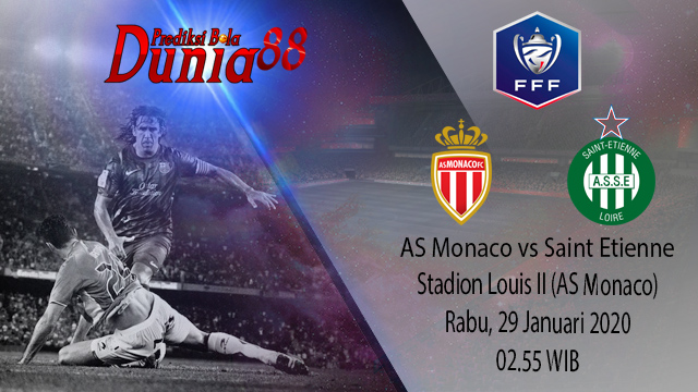 Prediksi AS Monaco vs Saint Etienne 29 Januari 2020