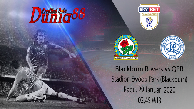 Prediksi Blackburn Rovers vs Queens Park Rangers 29 Januari 2020