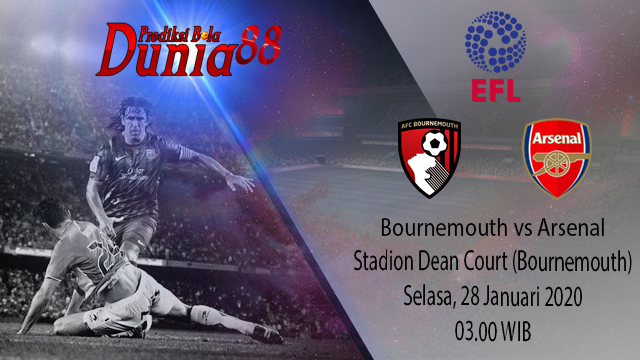 Prediksi Bournemouth vs Arsenal 28 Januari 2020