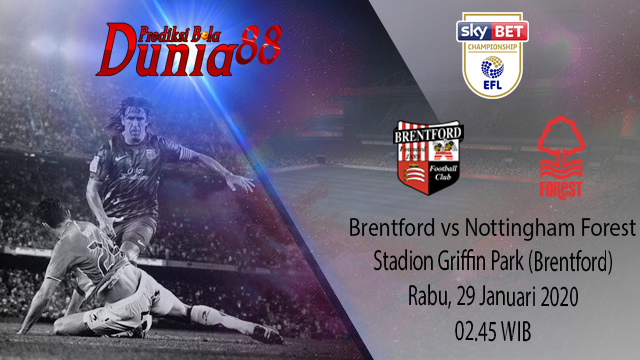 Prediksi Brentford vs Nottingham Forest 29 Januari 2020
