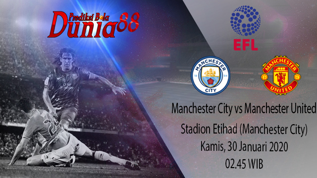 Prediksi Manchester City vs Manchester United 30 Januari 2020