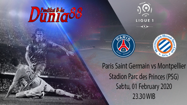 Prediksi Paris Saint Germain vs Montpellier 01 February 2020
