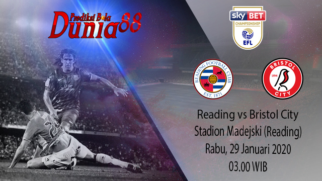 Prediksi Reading vs Bristol City 29 Januari 2020