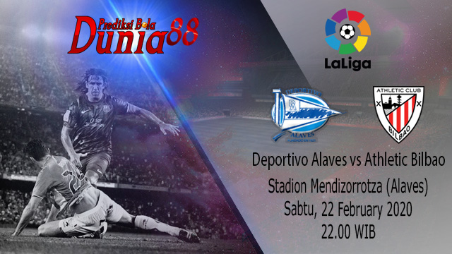 Prediksi Deportivo Alaves vs Athletic Bilbao 22 Februari 2020