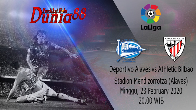 Prediksi Deportivo Alaves vs Athletic Bilbao 23 Februari 2020
