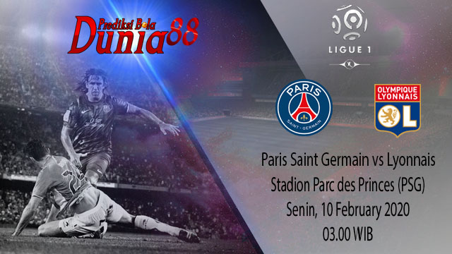 Prediksi Paris Saint Germain vs Olympique Lyonnais 10 Februari 2020