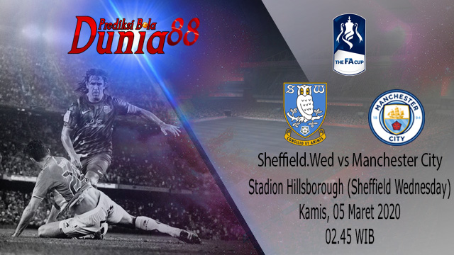 Prediksi Sheffield Wednesday vs Manchester City 05 Maret 2020